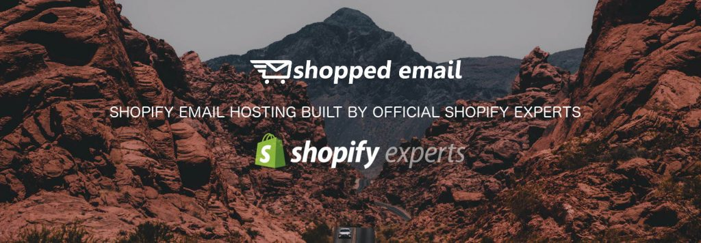 SHOPIFY EMAIL HOSTING BUILT BY OFFICIAL sHOPIFY EXPERTS
